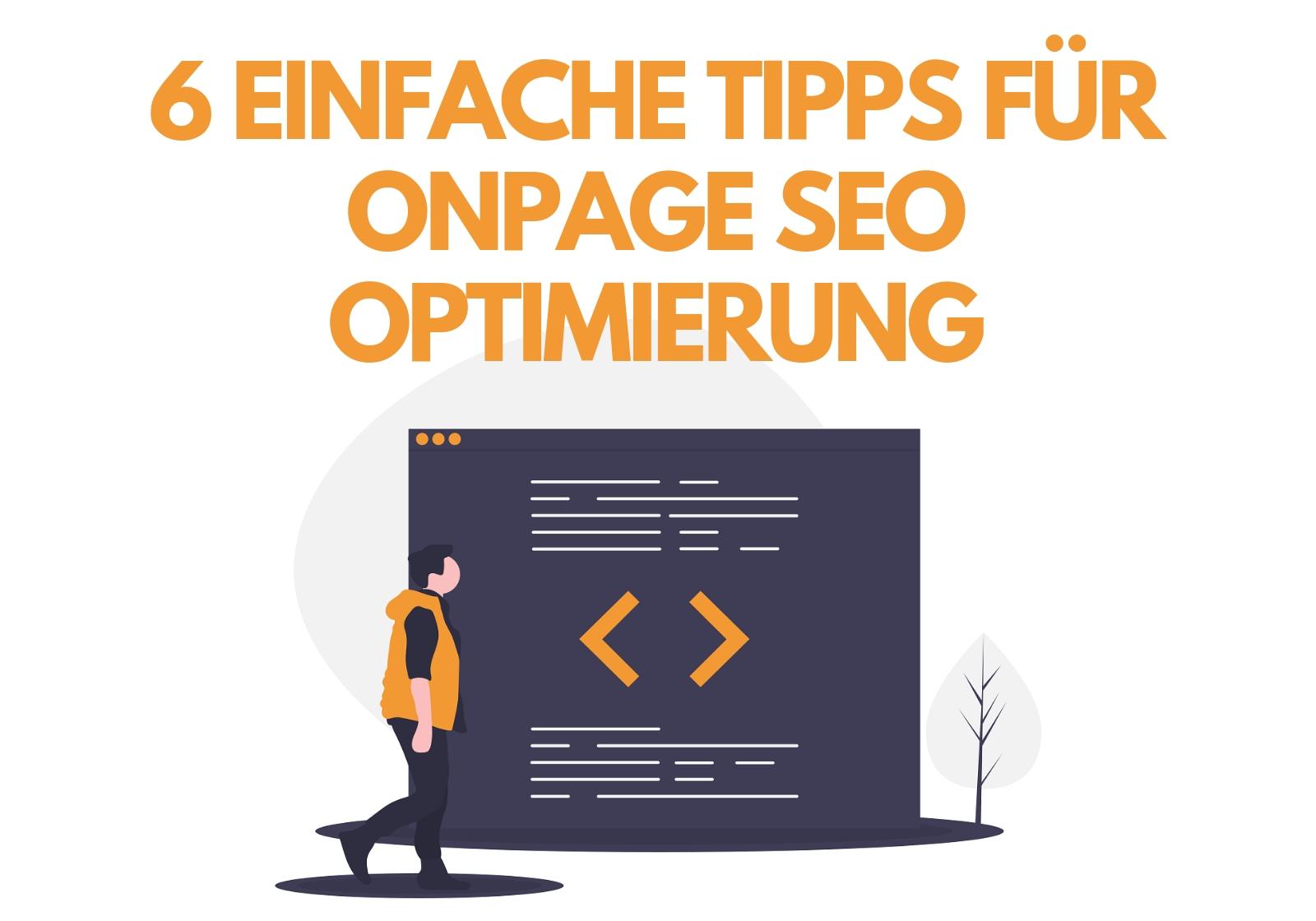 6 einfache Tipps für onpage SEO Optimierung